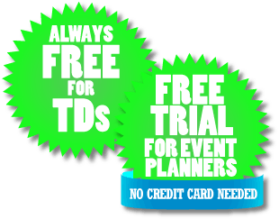 Always free for TDs - Free 30-day trial for event planners, no credit card required